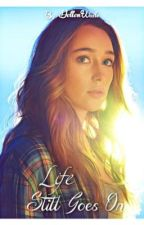 Life still goes on   (Lexa/you) by thatoneclexalover