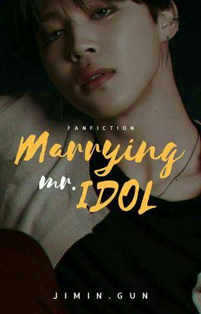Marrying Mr. Idol by jimin_gun