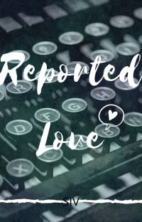 Reported Love  | BxB |✔ cover