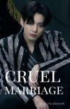 cruel marriage  cover