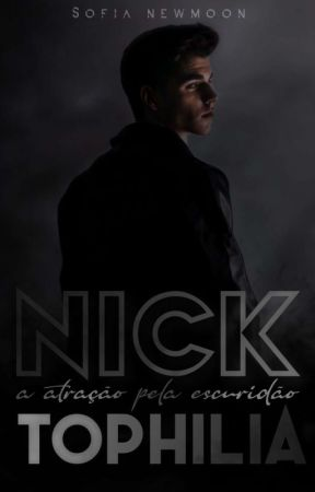 NICKTOPHILIA #1 by sillywriter_