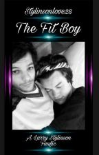 The Fit Boy (Larry Stylinson)  by StylinsonLove28