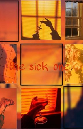 the sick one by sunniestories