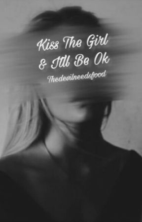 Kiss The Girl & It'll Be Ok by thedevilneedsfood