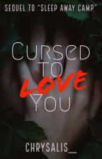 Cursed to Love You | Cricky by Chrysalis__