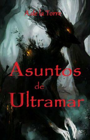 Asuntos de Ultramar  by IslandTrooper