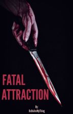 Fatal Attraction (BxB) by BxBsAreMyThing
