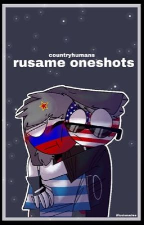 rusame oneshots || countryhumans by illusionaries