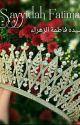 Sayyidah Fatimah by