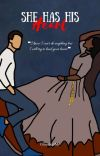 She Has His Heart (Sequel To HAB & HSB)  cover