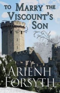 To Marry the Viscount's Son cover