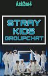 Stray Kids Groupchat cover