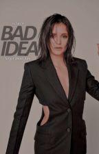 BAD IDEA | ANDREWS by velarihs