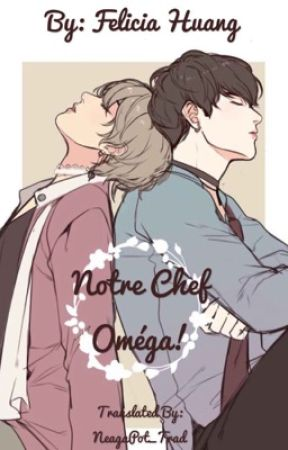 Notre Chef Oméga! | Jinggyo by Uripotato_Trad