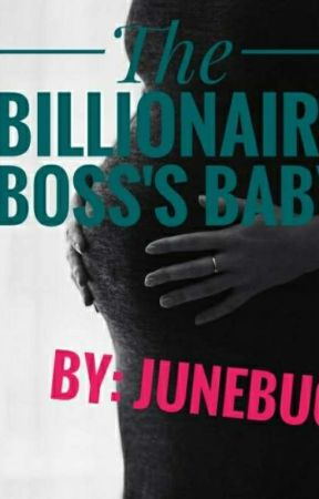 The Billionaire Boss's Baby by Junebug227