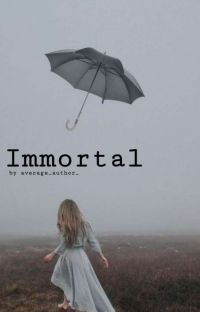 Immortal [The Umbrella Academy] cover