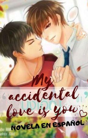 My accidental love is you  [Traducción al Español] by Just4Stars