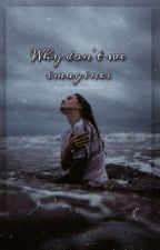 Why don't we imagines by cherrydevilx02