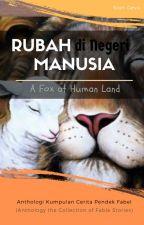 A Fox at Human Land (Rubah di Negeri Manusia) by SionGeva