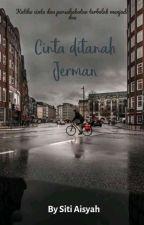 Cinta Di Tanah Jerman by S_Aisyah31