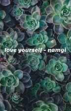 love yourself - namgi by TWICEJ00N