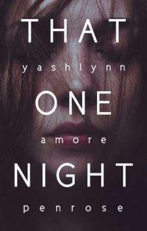 that one night | ✓ by yashlynn29