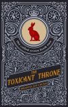 The Toxicant Throne (Book 2, The Culled Crown Series) cover