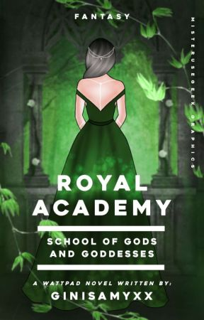 Royal Academy: School of Gods and Goddesses | REWRITING by ginisamyxx