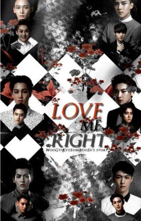 Love Me Right | EXO | OT12 by AdorablyJinBiased