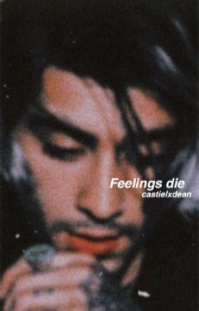 Feelings die by castielxdean