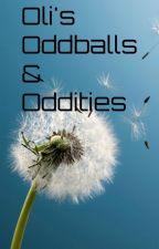Oli's Oddballs & Oddities by OliOpalOof