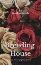 Breeding House by snookialmighty