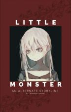 Little Monster [An alternate storyline] by Weeaboo_central