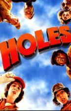 Holes by slytherinsbarron