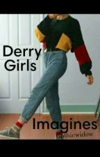 Derry girls imagines 🌻 by GothicWidow