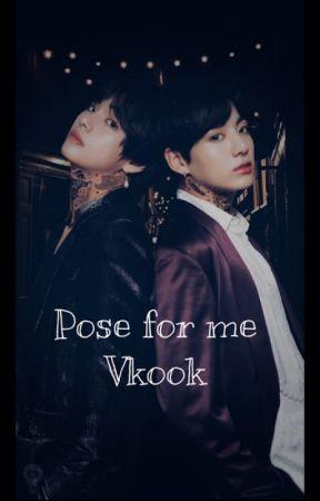 Pose for me   Vkook by StephanieeDaniell