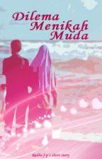 Dilema Menikah Muda by Redlagart