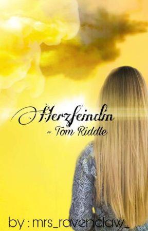 Herzfeindin ~ Tom M. Riddle ✔ by -WRITEBOO