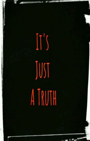 Its Just A Truth by mitalipandey23_06