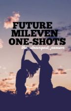 Future Mileven One-Shots by the_strangest_person
