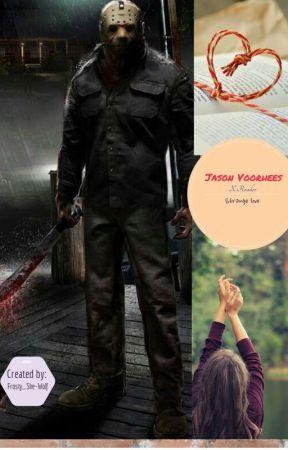 Jason Voorhees X Reader | Strange Love by Siera_Sarcastic