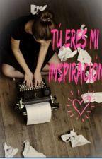 Tú eres mi inspiración by Natamarsol