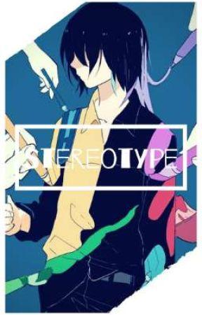 Stereotype by YumeNoshi