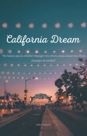California Dream by ines_et_ses_lectures