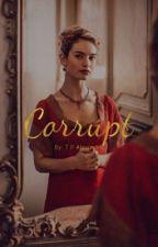 Corrupt    Draco Malfoy by tp_alexandra