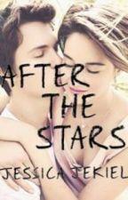 After the stars by jessjekiel