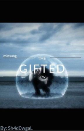 The Gifted Few (Minsung) ~Discontinued~ by DevinDodson1