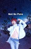 [JJK] Not So Pure cover