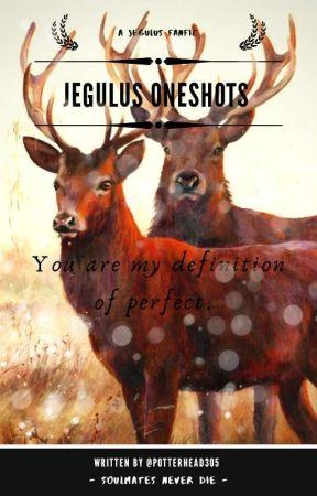 Jegulus Oneshots  by Potterhead305