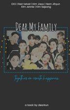 Dear My Family by dearkun